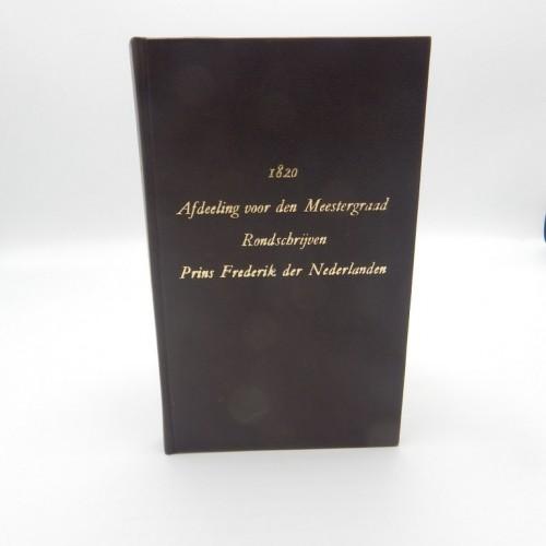 1820 rondschrijven en Rituaal van prins Frederik  gesigneerd met lakzegel