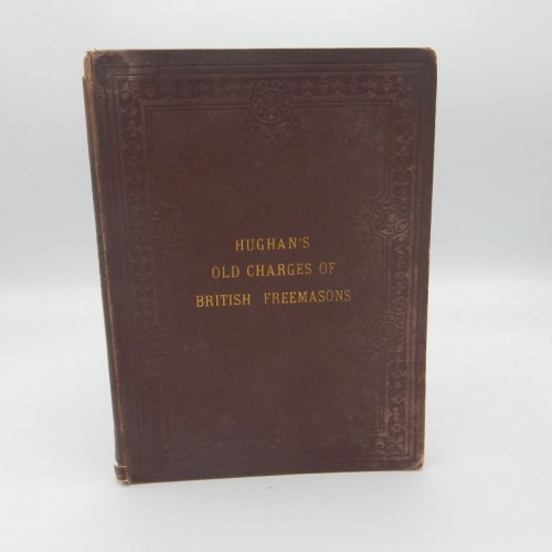 1872 THE OLD CHARGES OF BRITISH FREEMASONS