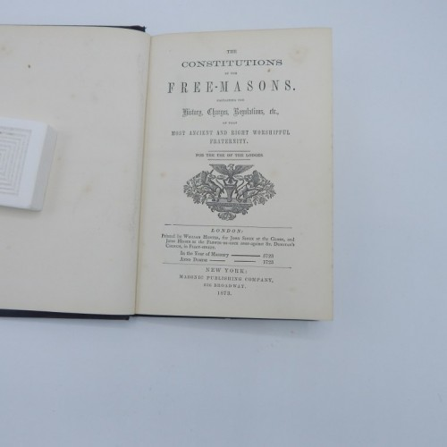 1873 The constitutions of the free-masons anno domino 1723