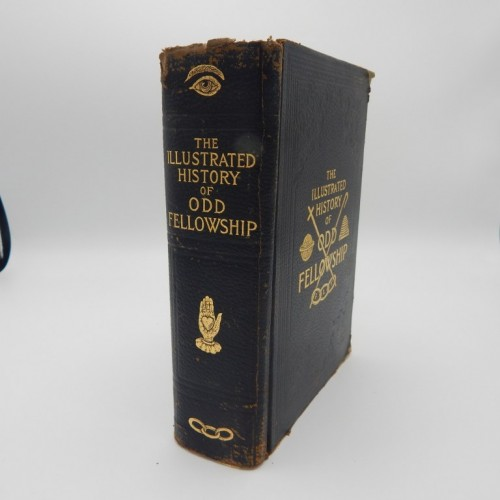 1922 Odd Fellows The illustrated Historyof ODD Fellowship