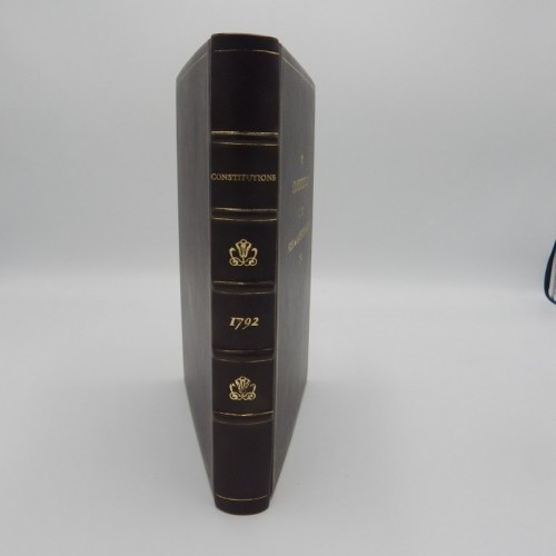 Constitutions Of The Ancient and honourable Fraternity Of Free And Accepted Masons 1792