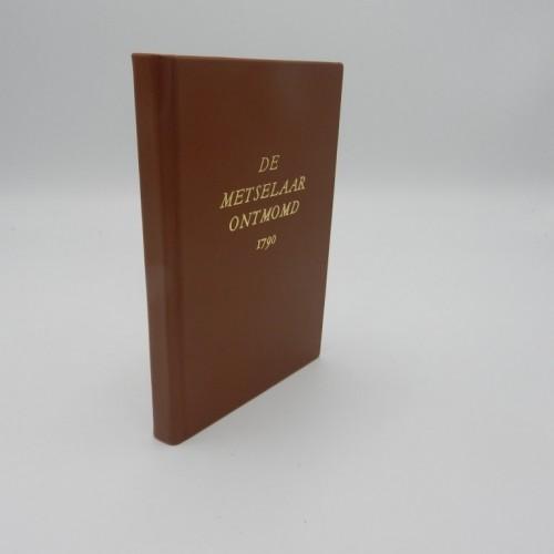1790 De metselaar ontmomd of het regte geheim der vrij-metselaren ontdekt.