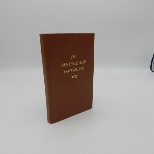 1805 De metselaar ontmomd of het regte geheim der vrij-metselaren ontdekt.